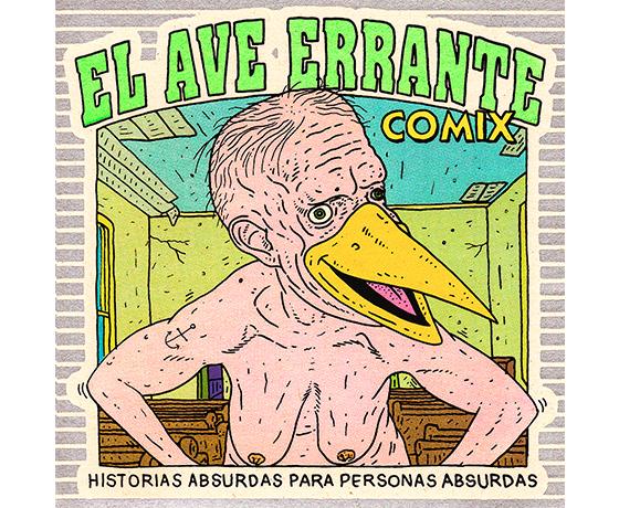 'El Ave Errante': un cómic que suda historias para mentes absurdas