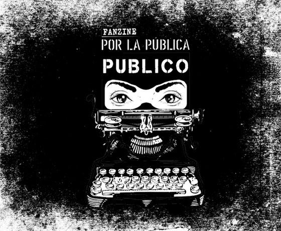 'Por la pública publico', un fanzine colectivo por la lucha estudiantil