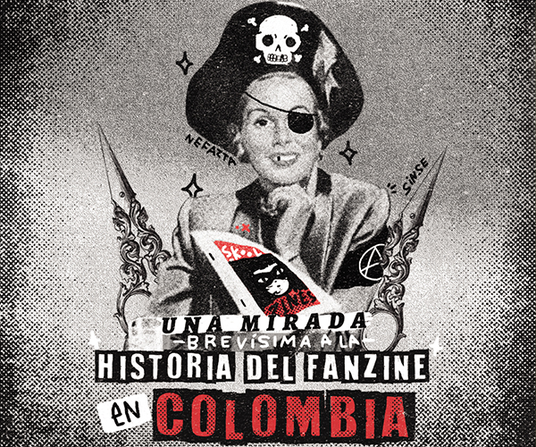 Una mirada (brevísima) a la historia del fanzine en Colombia