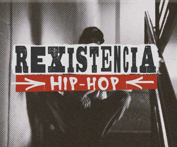 Rexistencia Hip Hop