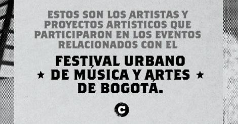 Estos son los artistas que participaron de las ediciones anteriores del Festival Urbano de Música y artes de Bogotá.