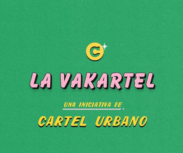 La Vakartel: apoyemos la independencia y la cultura alternativa